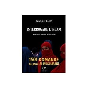 interrogare_lislam_1501_domande_da_porre_ai_musulmani